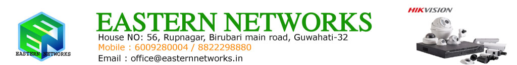 EASTERN NETWORKS - Leading CCTV service provider in Gauhati Assam Northeast India, leading CCTV a provider in Guwahati Assam northeast India, leading CCTV service provider in Guwahati, leading CCTV service provider in northeast, Best CCTV service provider in Guwahati, best CCTV service provider in northeast, best CCTV service provider in India,Best CCTV in India, best CCTV in Guwahati, best CCTV in northeast, best CCTV dealer in Guwahati, CCTV distributor in Guwahati, CCTV wholesaler in Guwahati, best intercom in India, best CCTV in world, CCTV dealer, intercom dealer, intercom wholesale, intercom distributor, hikvision distributor in Guwahati, hikvision distributor, big vision, hikvision, CP Plus, real time, Samsung, Honeywell, LG, Sony, Sony CCTV dealer in Guwahati, Samsung CCTV dealer in Guwahati, LG CCTV dealer in Guwahati, CP Plus CCTV dealer in northeast, CP Plus CCTV wholesaler in Guwahati, CP Plus CCTV distributor in Guwahati, hikvision CCTV distributor in northeast, hik vision in Guwahati, CP Plus in Guwahati, CP Plus in Guwahati Assam Northeast India, Eastern network, where I found out CCTV in Guwahati, where I found CCTV in Assam, Where I found out intercom in Assam, where I found out CCTV in Guwahati, where I found CCTV, where I found out intercom, where I found out CCTV in North East, where I found out CCTV in Guwahati, electronic items wholesaler in Guwahati, electronic item distributor in Guwahati, Where I found out spy camera in Guwahati, where I found out spy camera in northeast, how to install CCTV, how to install biometrics device, how to install video door phone, how to install do look, network company in Guwahati, networking company in Guwahati, networking company in northeast, networking company in Assam, AMC service provider in Guwahati, AMC service provider in northeast, the best CCTV dealer,Best CCTV dealer in Guwahati, best CCTV dealer in North East, best CCTV dealer in India, CCTV dealer in CCTV dealer in North East, CCTV wholesaler, CCTV wholesaler in Guwahati, CCTV wholesaler in North East, CCTV retailer in Guwahati, CCTV retailer in North East, CCTV distributor in North East, CCTV distributor in Guwahati, the lowest price of cctv, hikvision distributor, hikvision distributor in Guwahati, hikvision dealer in Guwahati, hikvision distributor in Assam, CP Plus distributor in Guwahati, CP Plus dealer in Guwahati, CP Plus retailer in Guwahati, spy camera dealer in Guwahati, I want to buy a CCTV, where I found CCTV in Guwahati, the biggest CCTV wholesaler, the biggest CCTV dealer in Guwahati, CCTV camera, intercom dealer in Guwahati, intercom distributor in northeast, Inteqam wholesaler in Guwahati, CCTV installation, CCTV provider in Guwahati, CCTV provider in northeast, intercom provider in Guwahati, intercom provider in northeast, video door phone provider in Guwahati, video door phone provider in northeast, video door phone distributor in northeast, video door phone dealer in Guwahati, electric Door Lock provider in Guwahati, electronic Door Lock provider in northeast, electronic Door Lock distributor,Intercom provider in Assam, CCTV provider in Assam, CCTV distributor in Assam, CCTV wholesaler in Assam, intercom wholesaler in Assam, CCTV Assam, CCTV Guwahati, CCTV India, CCTV northeast, spy camera retailer in Guwahati, electronics item dealer in Guwahati, electronic item dealer in northeast, electronics item distributor in northeast, electronic item distributor in Guwahati, electric items wholesaler in Guwahati, CCTV connectors in Guwahati, CCTV camera in Guwahati, CCTV camera in northeast, how to install CCTV, nearest CCTV dealer, MX CCTV retailer, hikvision CCTV retailer, fingerprint machine in Guwahati, biometric machine in Guwahati, biometric dealer in Guwahati, biometric wholesaler in Guwahati, biometric dealer in northeast, biometrics device dealer in northeast, biometric dealer in Assam, biometric device distributor in Assam, biometric device dealer in Guwahati, biometric device distributor in Guwahati, biometrics devices wholesaler, India's number one CCTV, India's number 1 intercom, India's number 1 biometric device, number one CCTV, Indus number 1 intercom, number one in intercom